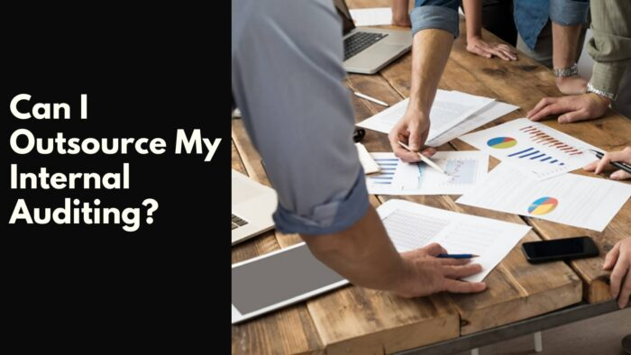 Can I Outsource My Internal Auditing